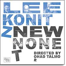Click here to buy Lee Konitz: NEW NONET (directed by Ohad Talmor)