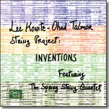Click here to buy Lee Konitz-Ohad Talmor String Project: INVENTIONS