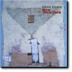 Steve Slagle: New New York