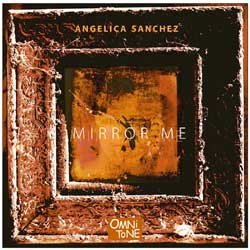 Angelica Sanchez: MIRROR ME