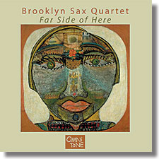 Brooklyn Sax Quartet: FAR SIDE OF HERE