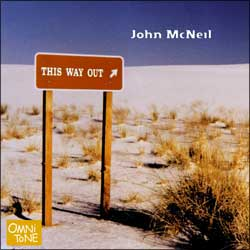 Cover for John McNeil: THIS WAY OUT (OmniTone 15204)
