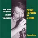 John McNeil Trio/Quartet: I'VE GOT THE WORLD ON A STRING